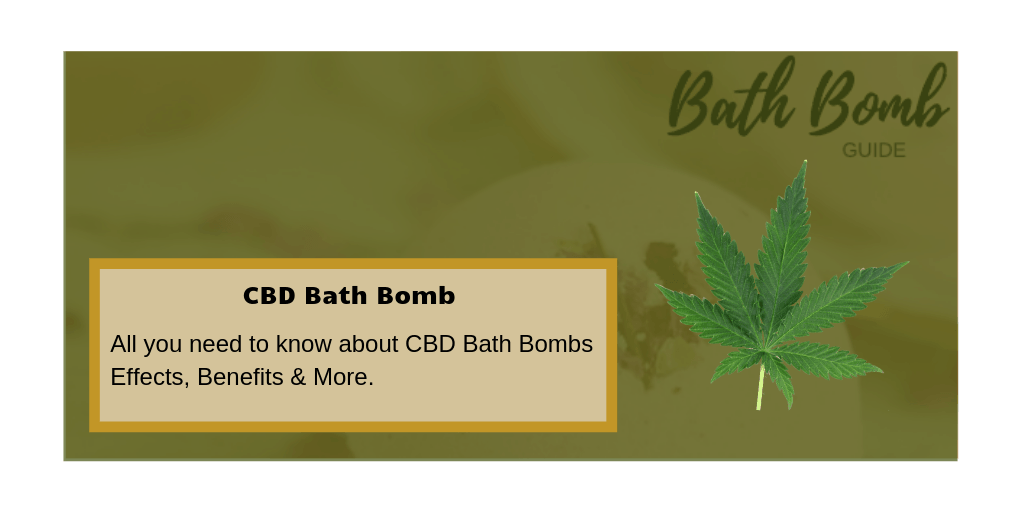 CBD Bath Bomb - What Are The Benefits? | Bath Bomb Guide