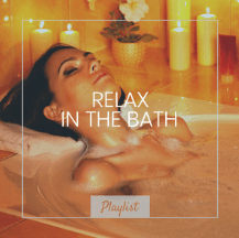 Relaxing Bath Music, relax in the bath
